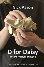 D For Daisy The Hayes Trilogy Book 1 On Kindle