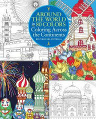 Title Around The World In 80 Colors Coloring Across Continents Author