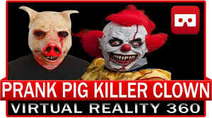 Cyanide And Happiness Halloween by 360 Vr Video Prank Killer Pig Clown Halloween Creepy Scare