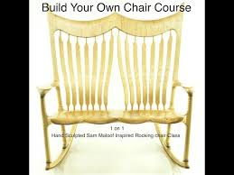 sam maloof rocking chair class build your own rocking chair design home interior design