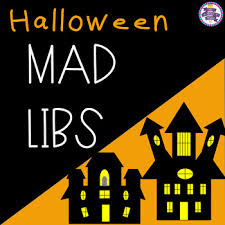 Halloween Mad Libs For 3rd Grade by Halloween Themed Mad Libs Nouns Verbs And Adjectives By Katie