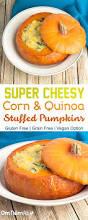 Can Guinea Pigs Eat Pumpkin Seeds by Super Cheesy Corn U0026 Quinoa Stuffed Pumpkins Omnomally