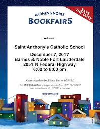 BARNES & NOBLE NIGHT : Saint Anthony Catholic School Gsa Barnes And Noble Book Fair Garden Of The Sahaba Academy 17 Winter Bookfair Fundraiser Scottsdale Ballet Reminder Support The Hiliners At A This Saturday Parsippany Hills High School Notices Npr Burbank Arts For All An Education Nsol Bookfair Ceo Resigns Nook Gets New Boss Tablet News Spotlight Circus Juventas Read On Tucson Family