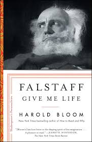 Falstaff Give Me Life Shakespeares Personalities Harold Bloom 9781501164132 Amazon Books