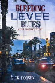 The Indie Crime Scene Is Pleased To Interview Nick Dorsey Author Of Bleeding Levee Blues This Was Conducted By Dennis Chekalov