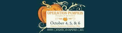 Hamilton Ohio Pumpkin Festival by Operation Pumpkin 2013 Oct 4 5 U0026 6 U201d Historic Downtown Hamilton