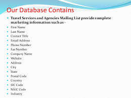Targeted 8 Our Database Contains Travel Services And Agencies