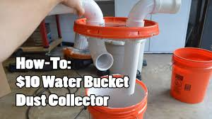 Bead Blast Cabinet Vacuum by How To 10 Water Bucket Dust Collector Youtube