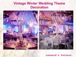 Vintage Winter Wedding Theme Decoration Leonards Palazzo