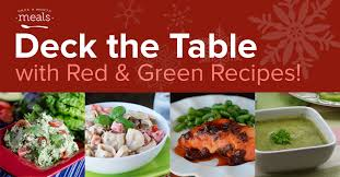 tfi cuisine deck the table with and green recipes once a month meals