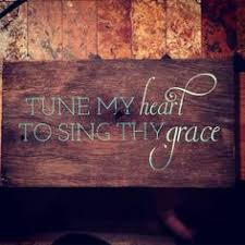 Tune My Heart To Sing Thy Grace Rustic Barn Wood Sign Made With Cricut Explore