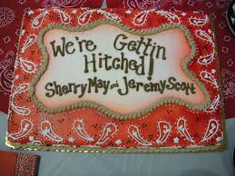 Our Awesome Bridal Shower Cake Western Hitched Country Rustic