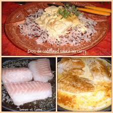 cuisiner le dos de cabillaud à la poele dos de cabillaud poêlé sauce crème au curry chambre d hôtes aux