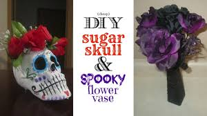 Cheap Scene Setters Halloween by Cheap Diy Halloween Decor Sugar Skull U0026 Spooky Flower Vase Youtube