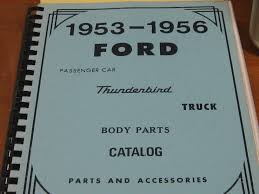 100 Ford Truck Body Parts Then And Now Automotive 19531956 Catalog Then And