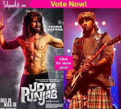 Shahid Kapoor in Udta Punjab or Ranbir Kapoor in Rockstar who do