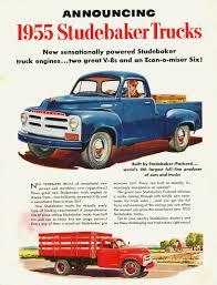 100 Two Ton Truck 1955 Studebaker Ad Vintage Trucks S New Trucks