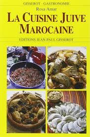 cuisine du maroc amazon fr cuisine juive marocaine la cuisine de rosa rosa