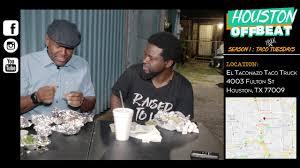 100 Taco Truck Houston Off Beat Tuesday El Nazos YouTube