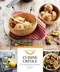 meilleures recettes de cuisine amazon fr cuisine créole les meilleures recettes suzy palatin