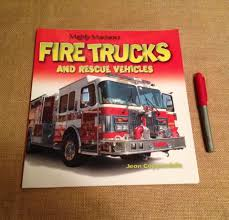 Find More Mighty Machines Fire Trucks And Rescue Vehicles, Paperback ... Caterpillar Cstruction Vehicles Mighty Machines For Kids Sandi Pointe Virtual Library Of Collections The Great Big Book Jean Coppendale Ian Graham Tow Truck Uses Of Youtube In Pics Classicoldsongme Guy Those Magnificent Mighty Machines Driving Trucks Children 1 Hour Compilation Community Events Media Becker Bros Making A Road Fire And Baby Boy Gift Basket Lavish Matchbox On Mission Mbx Mighty Machines Cars Trucks Heroic Rescue Used Questions Answers