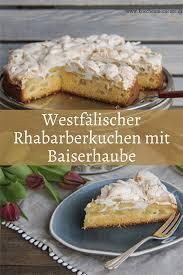 westfälischer rhabarberkuchen mit baiser