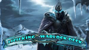 lich king warlock deck youtube