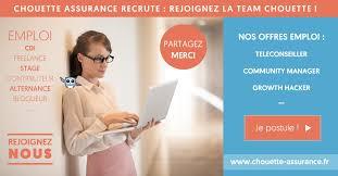 chouette assurance recherche un téléconseiller en assurance h f