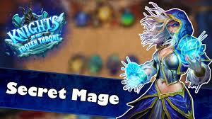 secret mage deck spotlight hearthstone knights of the frozen