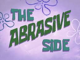 Spongebob That Sinking Feeling Full Episode by The Abrasive Side Transcript Encyclopedia Spongebobia Fandom