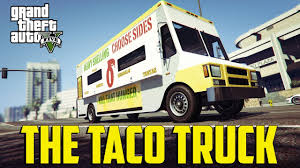 The Taco Truck ( GTA 5 RP) - YouTube Amazoncom Bigmouth Inc Taco Truck Lunch Tote Insulated Keeps The Trucktomortar Restaurant Jersey Bites Popular Homewood Taco Truck Owners Open A New Mexican Food Wagon In City Food Trucks Roaming Hunger Eating At The On Whole Foods Roof Flying Dinosaurs Trucks Every Corner Wikipedia Hacienda Unleashes Its Rebel Little Brother Market Denver Spit A Blog La Chapina Doll Braves And Ford Frys Oldtimey Opening Thursday Marias Tacos Bumblebee Mans Ding Universal Studios Hollywood