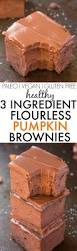 Vegan Pumpkin Muffins No Oil by Healthy 3 Ingredient Flourless Pumpkin Brownies