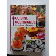 recette cuisine gourmande gourmande des recettes pour toutes vos envies de philippe auzou