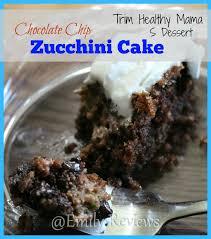 Chocolate Chip Zucchini Cake Recipe s dessert for THM trim healthy mama t