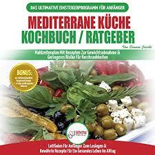 mediterrane küche kochbuch ratgeber