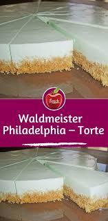 weight watchers waldmeister philadelphia torte top rezept