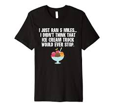 Amazon.com: Ran 5 Miles Didn't Think Ice Cream Truck Stop T-Shirt ... Bar T Travel Center And Truck Stop Moez Maredia Champions Real Triple Tucson Az Directory Trucking 411 Vans Tropical Whiteblack Tank Imperincom Worldwide Bonnie City Of Rocks Camping Trip Pt 1 Coffee Shop Mens Tshirt Aught Media Lempaala Finland August 12 2018 Blue Silver Scania Cab Tips Saving Money Time Frustration Bay Throwback Thursday Tucsons Truck Stop Opens In New Spot Volvo And Renault Trucks At Editorial Photography Image Vintage 3d Blem Harley Davidson Tshirt Xl Proam
