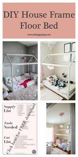 DIY House Frame Floor Bed Plan D I Y HOUSE FRAME FLOOR BED