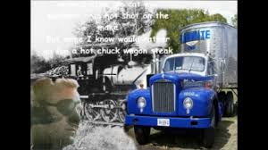 100 Big Truck Lyrics Wheel Cannonball Dick Curless With YouTube