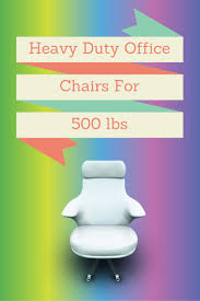 500 Lb Rated Office Chairs by 32 Best Ergonomic Computer Chair For Home Images On Pinterest