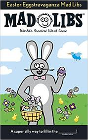 Easter Eggstravaganza Mad Libs Roger Price Leonard Stern 9780843172522 Amazon Books