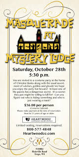 Halloween On Spooner Street Full by Masquerade At Mystery Lodge Heartwood Conference Center Trego Wi