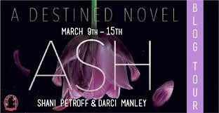 Ash By Shani Petroff Darci Manley Blog Tour Giveaway