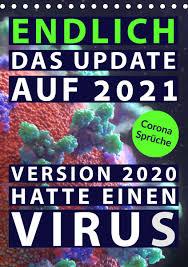 Kã Che Kaufen Sofort Lieferbar Corona Sprüche Endlich Das Update Auf 2021 Version 2020 Hatte Einen Virus Tischkalender 2021 Din A5 Hoch Mit Humor Durch Die Pandemie
