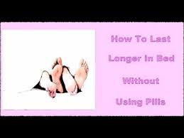 How To Last Longer In Bed For Men Without Pills Subliminal