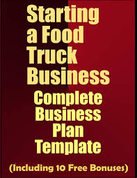 100 Starting Food Truck Business A Complete Plan