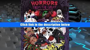 Read PDF Adult Coloring Book Horrors From The Crypt An Outstanding Illustrated Doodle Nightmares