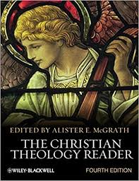 The Christian Theology Reader 4th Edition