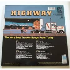 The Very Best Trucker Songs Drom Today (double Lp) By Highway, LP ... Best Country Truck Driving Songs Greatest Trucking For Amazoncom Driver Pro Real Highway Racing Simulator Skills Shifting An 18 Speed How To Skip Gears Top 20 Road Gac Old Macdonald Had A Steve Goetz Eda Kaban 9781452132600 3d Extreme Roads 126 Apk Download Android Truckdriverworldwide Truck Drivers World Wide 100 Quotes Fueloyal Euro 160 Tow Sittin On 80 Aussie Truckin Classics Slim Dusty