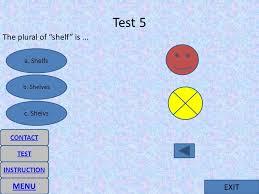 EXIT Irregular Form Plural Noun MENU INSTRUCTION CONTACT TEST